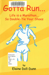 Gotta Run: A Marathon of Marathons, 26.2 in 2000