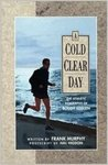 A Cold Clear Day: The Athletic Biography of Buddy Edelen