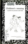 Children's Running: A Guide for Parents and Kids