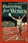 Joan Samuelson's Running for Women by Joan Samuelson