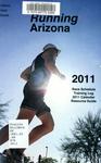 Running Arizona 2011: Arizona Race Schedule, Running Resource Guide, 2011 Calendar, Personal Training Log.