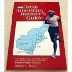 The Great American Runner's Guide: Western States Edition