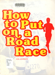 How to Put on a Road Race