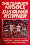 The Complete Middle Distance Runner