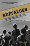 Running with the Buffaloes: A Season Inside with Mark Wetmore, Adam Goucher, and the University of Colorado Men's Cross Country Team by Chris Lear