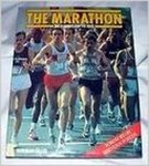 The Marathon: The Runners and the Race