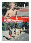 Ultramarathoning, The Next Challenge