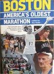 Boston, America's Oldest Marathon