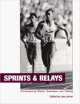 Sprints and Relays: Contemporary Theory, Technique, and Training
