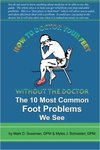 How to Doctor your Feet Without the Doctor