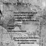 Hand County, SD Air Photos (1952 Part B and 1939 Part A – Field Notes/Soil Lines)