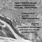 Hyde (1939 Part B) and Hughes (1939 Part A) Counties, SD Air Photos