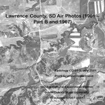 Lawrence County, SD Air Photos (1961-Part B and 1967)