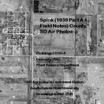 Spink County, SD Air Photos (1939 Part A + Field Notes)