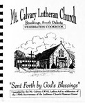 Mt. Calvary Lutheran Church, Brookings, South Dakota Celebration Cookbook