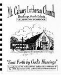 Mt. Calvary Lutheran Church, Brookings, South Dakota Celebration Cookbook
