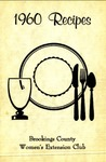 1960 Recipes / Brookings County Women's Extension Club