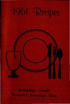 1961 Recipes / Brookings County Women's Extension Club by Brookings County Women's Extension Club