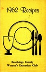 1962 Recipes / Brookings County Women's Extension Club