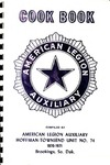 Cook book : American Legion Auxiliary / compiled by American Legion Auxiliary, Hoffman-Townsend Unit No. 74, 1970-1971, Brookings, So. Dak.