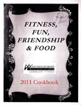 Fitness, Fun, Friendship & Food: South Dakota State University Wellness Center Community Fitness 2011 Cookbook