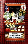 Family Favorites: A Collection of Recipes / by Share 'N' Learn Club, Arlington,SD