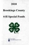 Brookings County 4-H Special Foods Recipes by South Dakota State University, Cooperative Extension Service
