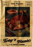 The Brookings Daily Register Cookbook: Turkey'n Trimmin's In the Tradition of Thanksgiving