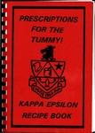 Prescriptions for the Tummy! : Kappa Epsilon Recipe Book