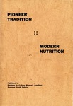 Pioneer Tradition, Modern Nutrition