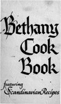 Bethany Cook Book Featuring Scandinavian Recipes by Bethany Home (Sioux Falls, S.D.)