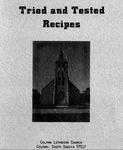 Tried and Tested Recipes : Colman Lutheran Church, Colman, South Dakota