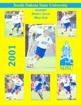 South Dakota State University 2001 Jackrabbit Women's Soccer Media Guide by South Dakota State University