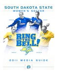 South Dakota State Women's Soccer 2011 Media Guide by South Dakota State University