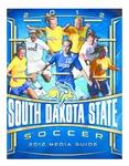 2012 South Dakota State Soccer 2012 Media Guide by South Dakota State University