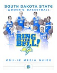 South Dakota State Women's Basketball 2011-12 Media Guide by South Dakota State University