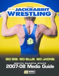 07-08 Jackrabbit Wrestling, South Dakota State University 2007-08 Media Guide