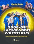 Media Guide 2008-09 Jackrabbit Wrestling South Dakota State University by South Dakota State University