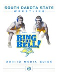 South Dakota State Wrestling 2011-12 Media Guide by South Dakota State University